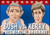 Bush Vs. Kerry - Play as either Bush or Kerry and knock the living daylights out of each other